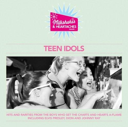 Milkshakes & Heartaches: Teen Idols
