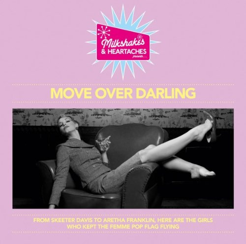 Milkshakes and Heartaches Presents Move Over Darling