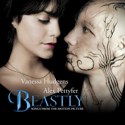 Beastly [Songs from the Motion Picture]