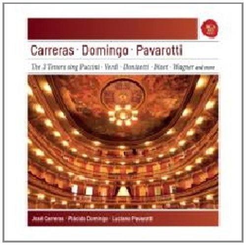 Carreras, Domingo, Pavarotti: The 3 Tenors Sing Puccini, Verdi, Donizetti, Bizet, Wagner and more