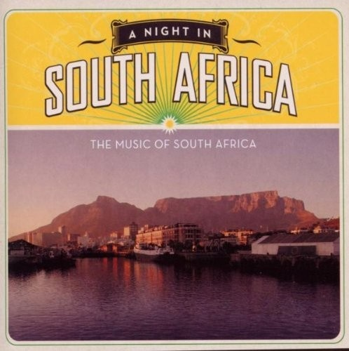 A  Night in South Africa: The Music of South Africa