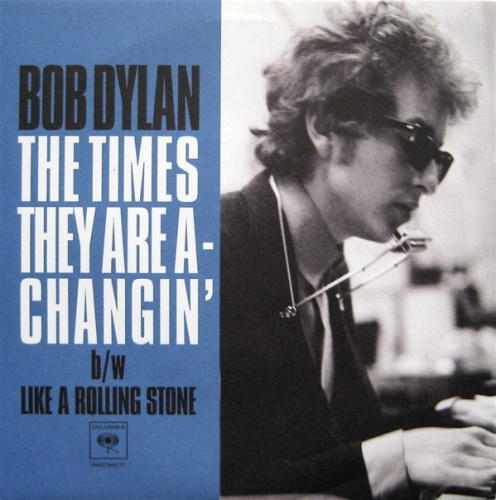 The Times They Are A-Changin'/Like a Rolling Stone