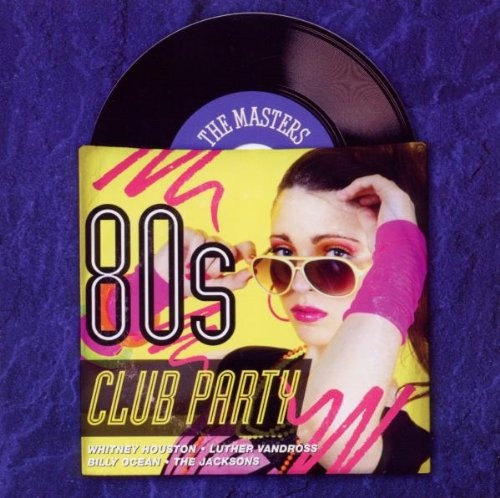 The Masters Series: 80s Club Party