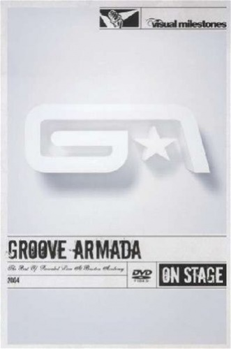 The Best of Groove Armada Live at Brixton Academy