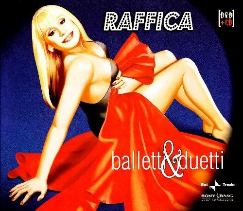 Raffica: Balletti & Duetti [Bonus DVD]