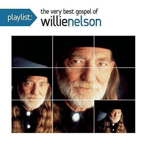 Playlist: The Very Best Gospel of Willie Nelson - Willie Nelson