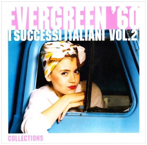 Evergreen 60: I Successi Italiani