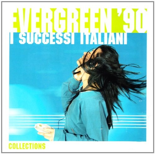 Evergreen 90: I Successi Italiani
