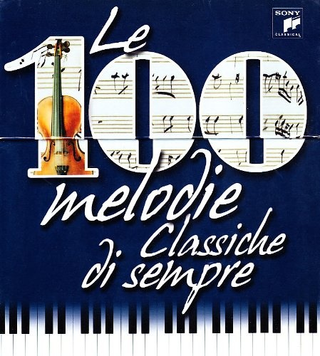 Le  100 Melodie Classiche di Sempre