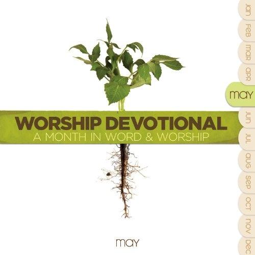 Worship Devotional: May
