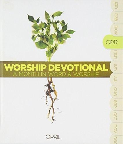 Worship Devotional: April