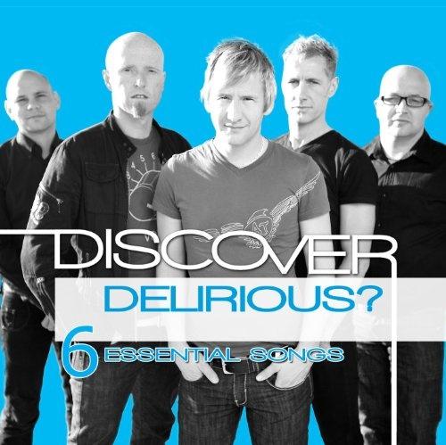 Discover: Delirious?