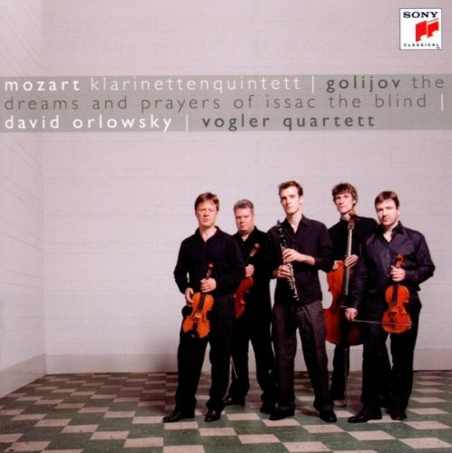 Mozart: Klarinettenquintett; Golijov: The Dreams and Prayers of Isaac the Blind