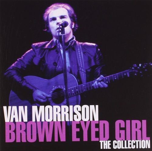 Brown Eyed Girl: The Collection [Camden]