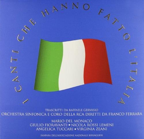 I Canti Che Hanno Fatto l'Italia