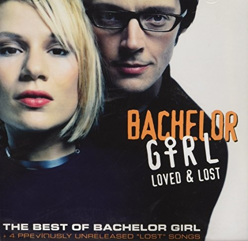 Loved & Lost: Best of Bachelor Girl