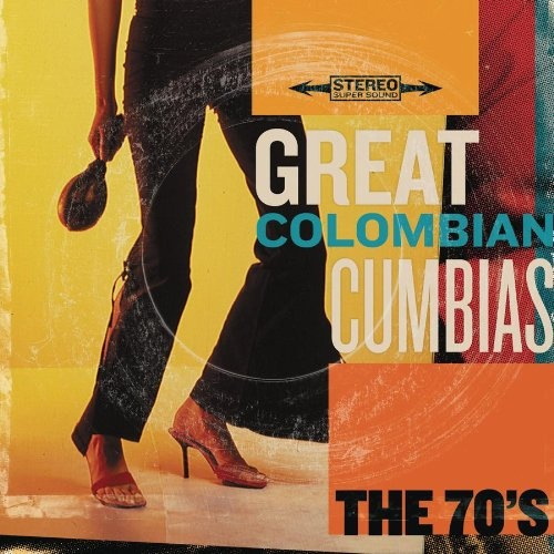Great Colombian Cumbias: The 70s