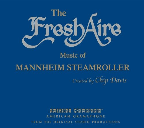 The Fresh Aire Music of Mannheim Steamroller