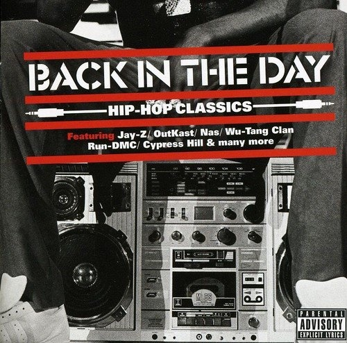 25 Hip Hop Song: Back In The Day: Hip Hop Classics