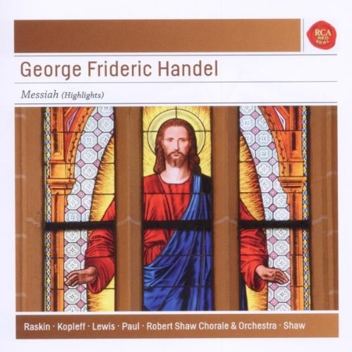 George Frideric Handel: Messiah (Highlights)