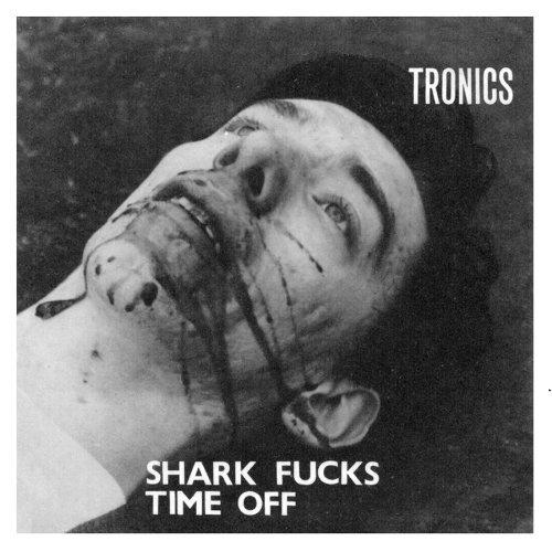 Shark Fucks/Time Off
