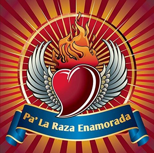 Pa' La Raza Enamorada