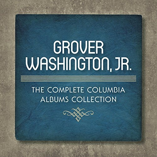 The Complete Columbia Albums Collection Grover Washington