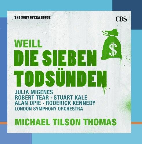Weill: Die Sieben Todsünden; Kleine Dreigroschenmusik