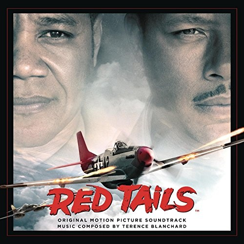 Red Tails [Original Motion Picture Soundtrack]