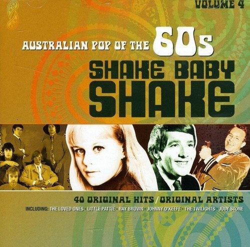 Shake Baby Shake: Australian Pop of the 60s, Vol. 4