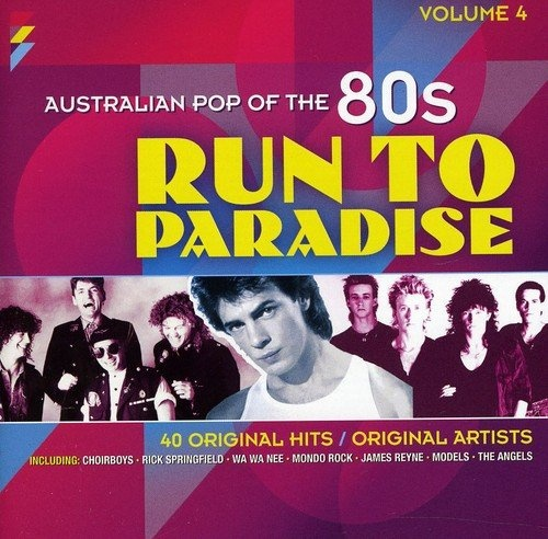 Run to Paradise: Australian Pop of the 80s, Vol. 4