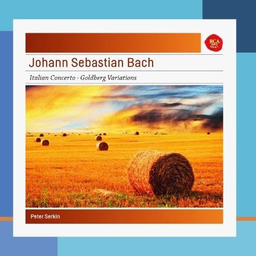 Johann Sebastian Bach: Italian Concerto; Goldberg Variations