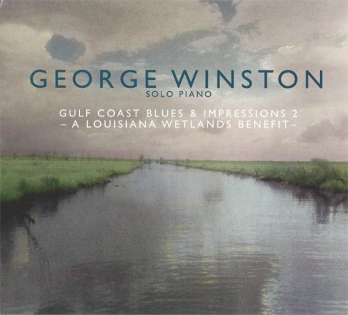 Gulf Coast Blues & Impressions, Vol. 2: A Louisiana Wetlands Benefit