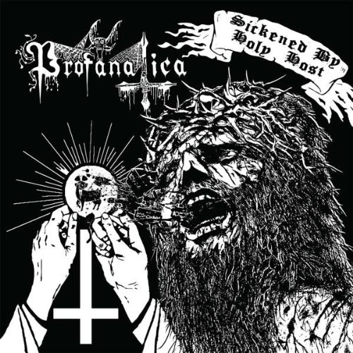 Sickened by Holy Host/Grand Masters Sessions