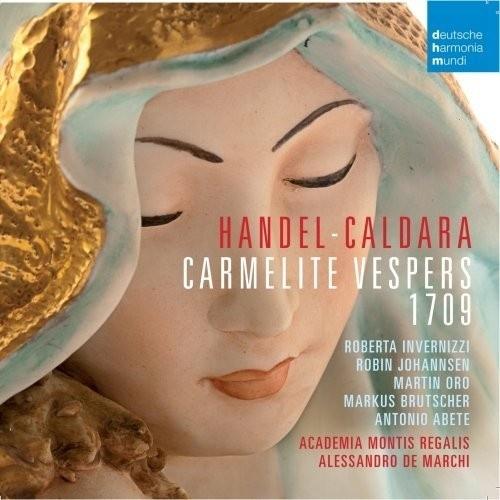 Handel, Caldara: Carmelite Vespers 1709