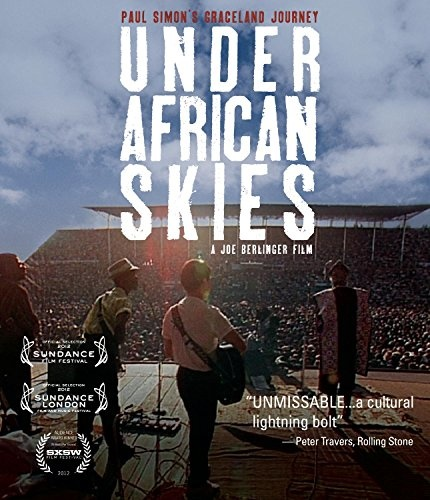 Under African Skies: Paul Simon's Graceland Journey