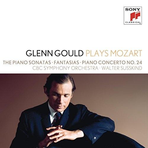 Glenn Gould plays Mozart: Piano Sonatas; Fantasias; Piano Concerto No. 24