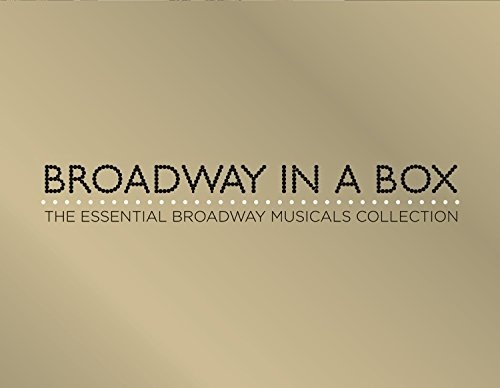Broadway in a Box: The Essential Broadway Musicals Collection
