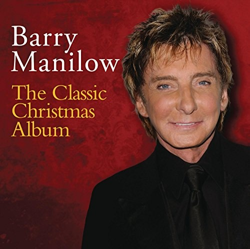 The Classic Christmas Album - Barry Manilow | Songs, Reviews ...