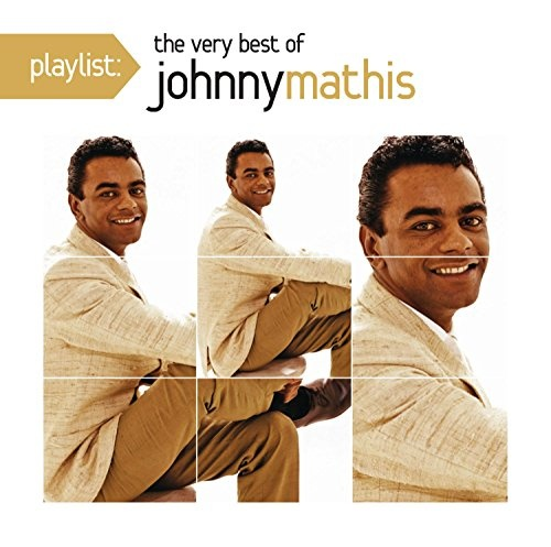 Playlist: The Very Best of Johnny Mathis