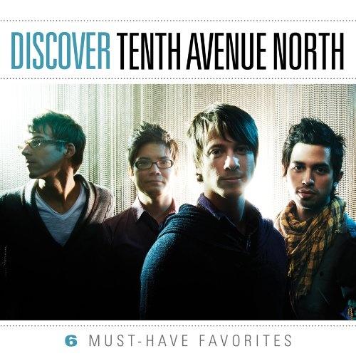 Discover: Tenth Avenue North