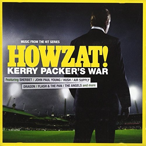 Howzat! Kerry Packer's War: Music From the Hit Series