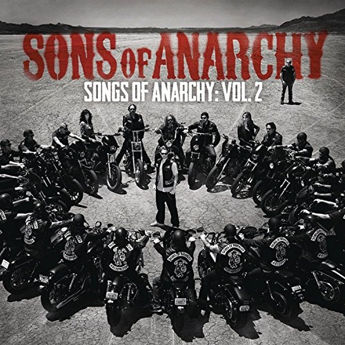 Sons of Anarchy: Songs of Anarchy, Vol. 2 [Original TV Soundtrack]