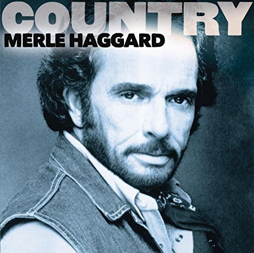 Country: Merle Haggard