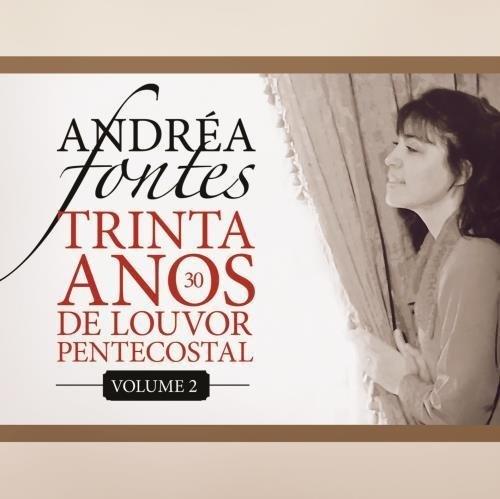 30 Anos de Louvor Petencostal, Vol. 2