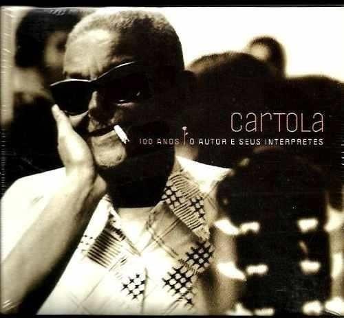 Cartola 100 Anos: Autor & Seus Interpretes
