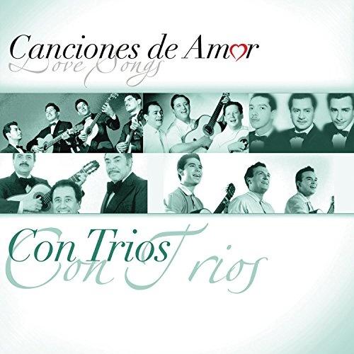 Canciones de Amor: Con Trio