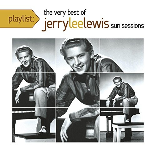 Playlist: The Very Best of Jerry Lee Lewis
