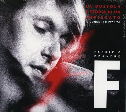 La Bussola e Storia di un Impiegato: Il Concerto 1975/1976