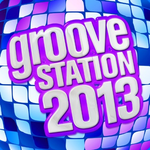 Groove Station 2013